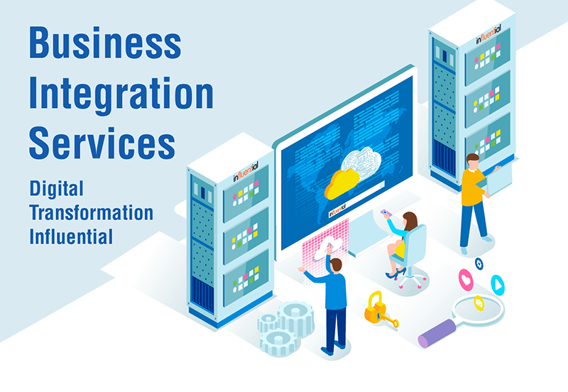 Business Integration Services - Digital Transformation Influential